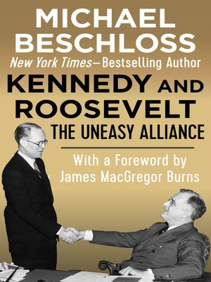 cover image of Kennedy and Roosevelt