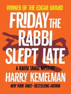 cover image of Friday the Rabbi Slept Late