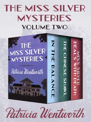 cover image of The Miss Silver Mysteries Volume Two