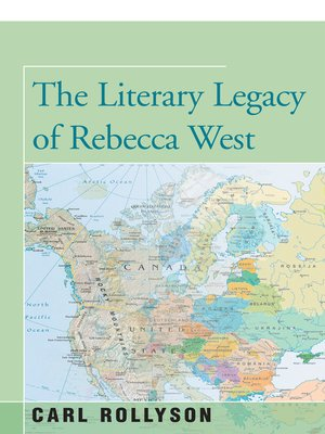 cover image of The Literary Legacy of Rebecca West