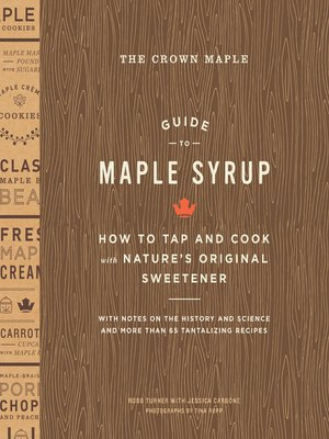 cover image of The Crown Maple Guide to Maple Syrup