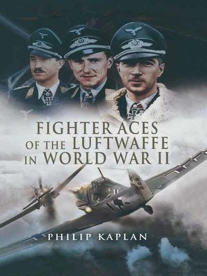 cover image of Fighter Aces of the Luftwaffe in World War II