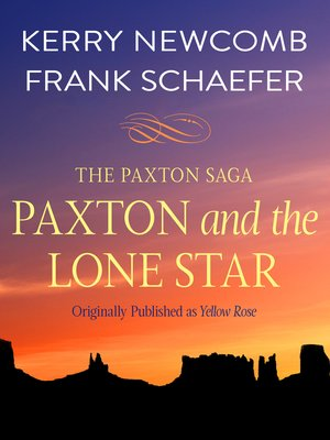 Kerry newcomb overdrive rakuten overdrive ebooks audiobooks paxton and the lone star fandeluxe Document