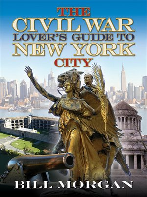 cover image of The Civil War Lover's Guide to New York City
