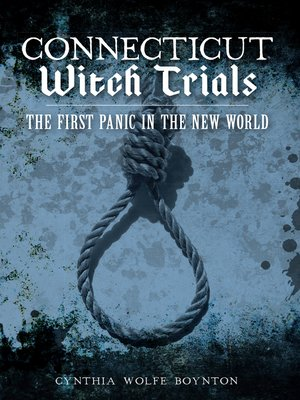 cover image of Connecticut Witch Trials
