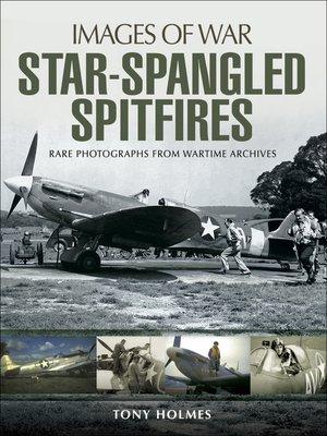 cover image of Star-Spangled Spitfires