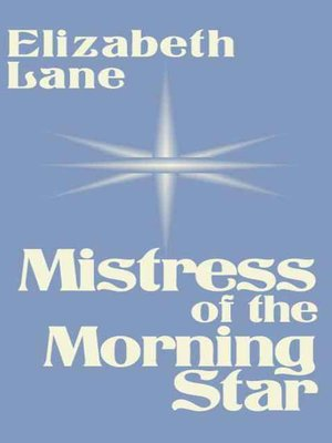 cover image of Mistress of the Morning Star