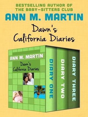cover image of Dawn's California Diaries