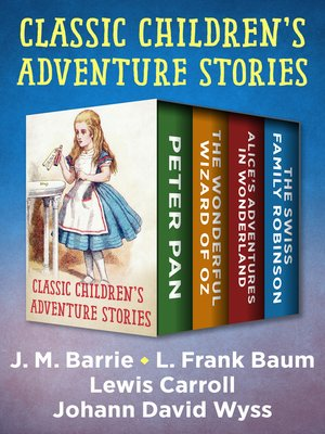 cover image of Classic Children's Adventure Stories
