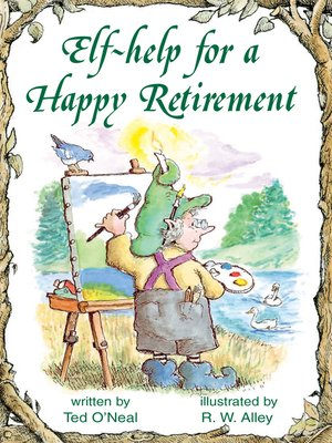 cover image of Elf-help for a Happy Retirement