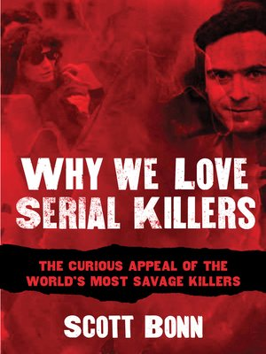 cover image of Why We Love Serial Killers