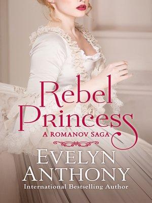 cover image of Rebel Princess