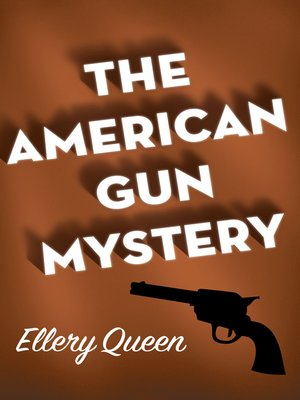 cover image of American Gun Mystery