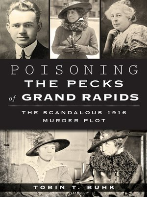 cover image of Poisoning the Pecks of Grand Rapids