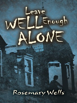 cover image of Leave Well Enough Alone