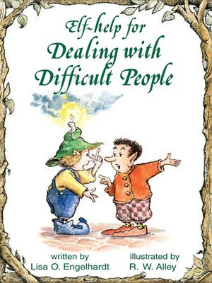 cover image of Elf-help for Dealing with Difficult People