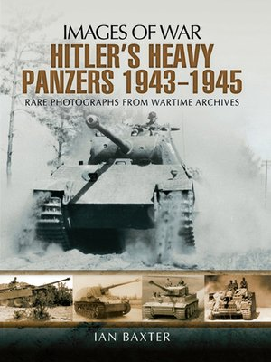 cover image of Hitlers Heavy Panzers, 1943–1945