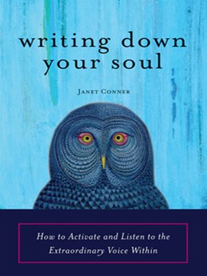 cover image of Writing Down Your Soul