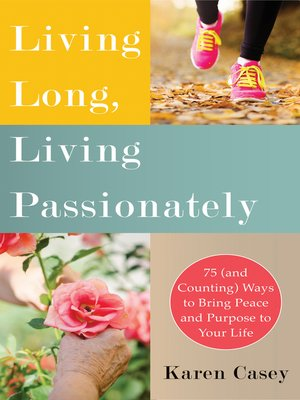 cover image of Living Long, Living Passionately
