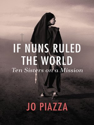 cover image of If Nuns Ruled the World