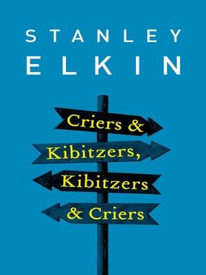 cover image of Criers & Kibitzers, Kibitzers & Criers