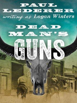 cover image of Dead Man's Guns