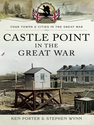 cover image of Castle Point in the Great War