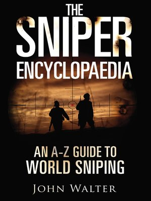 cover image of The Sniper Encyclopaedia
