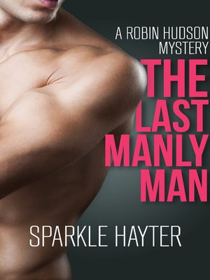 cover image of The Last Manly Man