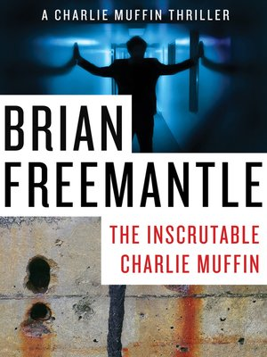cover image of Inscrutable Charlie Muffin