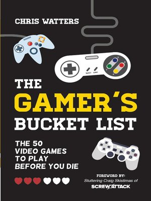 cover image of The Gamer's Bucket List
