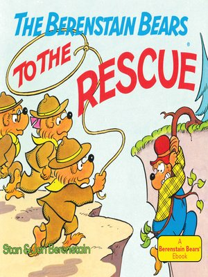 cover image of The Berenstain Bears to the Rescue