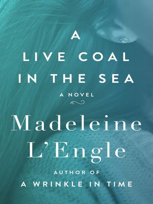 cover image of A Live Coal in the Sea