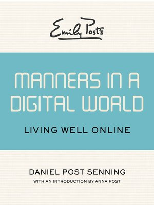 cover image of Emily Post's Manners in a Digital World
