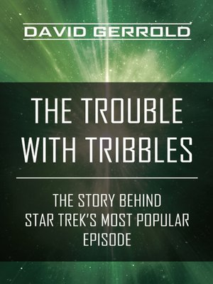 cover image of The Trouble with Tribbles