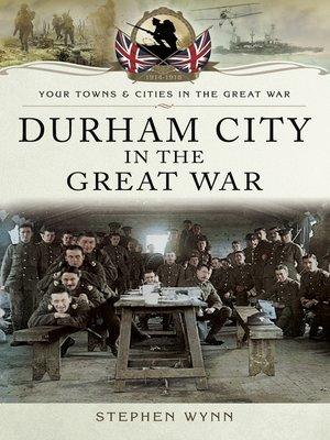 cover image of Durham City in the Great War