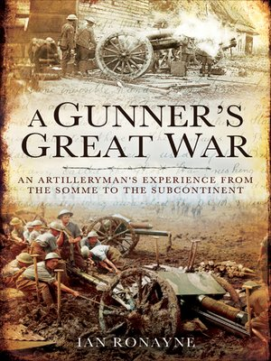 cover image of A Gunner's Great War