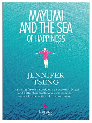 cover image of Mayumi and the Sea of Happiness