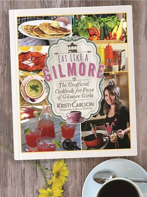 cover image of Eat Like a Gilmore