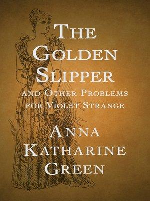 cover image of The Golden Slipper