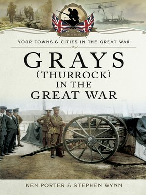 cover image of Grays (Thurrock) in the Great War