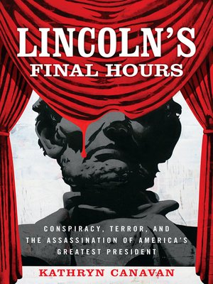 cover image of Lincoln's Final Hours