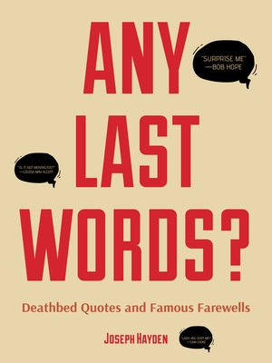 cover image of Any Last Words?