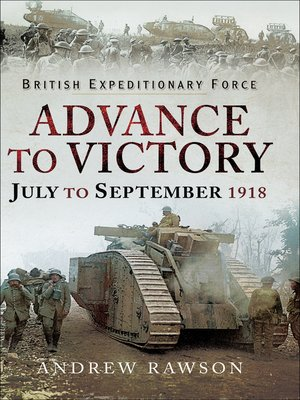 cover image of Advance to Victory, July to September 1918