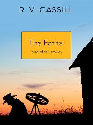 R v cassill overdrive rakuten overdrive ebooks audiobooks cover image of the father fandeluxe PDF