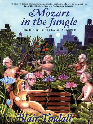cover image of Mozart in the Jungle