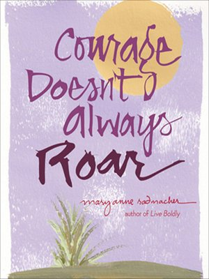 cover image of Courage Doesn't Always Roar