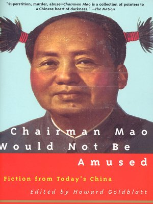 cover image of Chairman Mao Would Not Be Amused