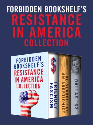cover image of Forbidden Bookshelf's Resistance in America Collection