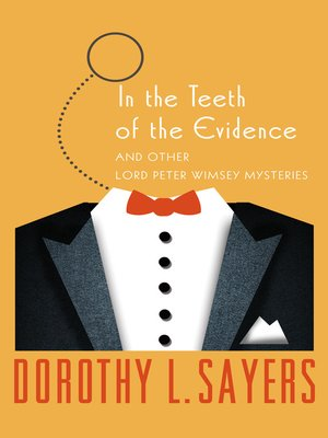 cover image of In the Teeth of the Evidence